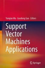Support Vector Machines Applications (2014, Hardcover)