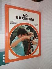NOI E IL CINEMA Giuliana Poggiani Mondadori 1978 Club giovani marmotte 1978 di