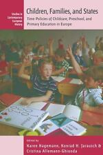 Children, Families, and States: Time Policies of Childcare, Preschool, and Prima