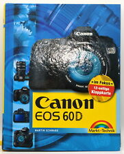 Ratgeber Kamerahandbuch Profibuch Canon 60D Buch Markt + Technik  Martin Schwabe