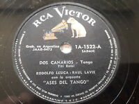 RODOLFO LESICA RAUL LAVIE Rca Victor1522 TANGO 78 DOS CANARIOS / FUERON TRES