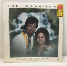 THE HAWAIIANS I'LL SING THIS SONG FOR YOU VINYL LP 1977 Record New Sealed