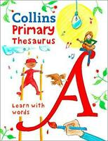 Collins Primary Thesaurus: Learn with words (Collins Primary Dictionaries) by Co