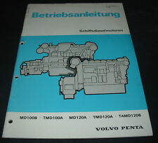 Betriebsanleitung Volvo Penta Schiffdieselmotoren MD100B TMD100A MD120A TAMD120B