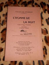 L'HOMME DE LA NUIT  - comédie policière et dramatique - Charles FORGE - 1947