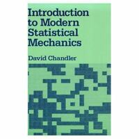Introduction to Modern Statistical Mechanics by Chandler, David