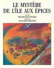 Le mystere de l'ile aux epices (French Edition)