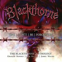 Blackthorne - WE WONT BE FORGOTTEN ' THE BL [CD]