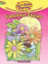 Let's Color Together - Fabulous Fairies, Paperback by Dieterichs, Shelley
