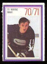 1970-71 ESSO POWER PLAYERS NHL HOCKEY #11 WAYNE MAKI EX+ VANCOUVER CANUCKS STAMP