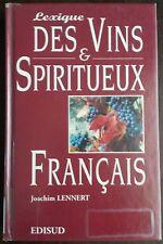JOACHIM LENNERT LEXIQUE DES VINS ET SPIRITUEUX WINE &SPIRITS PORT A PRIX COUTANT