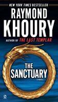 The Sanctuary: A Novel by Raymond Khoury