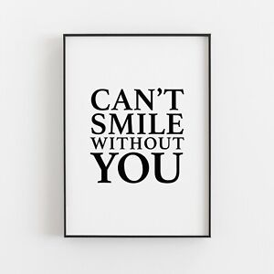 Can't Smile Without You Typography Print Wall Art Poster Inspirational Love v2