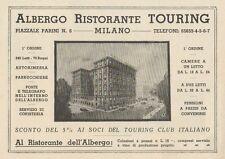 Z1208 Albergo Ristorante TOURING - Milano - Pubblicità d'epoca - 1932 Old advert