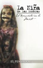 La Ni a de Las Sombras: El Reencuentro Con La Muerte (Paperback or Softback)