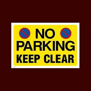 No Parking - Keep Clear Sign, Metal, Foamex, Sticker  A6, A5, A4 (MISC155)