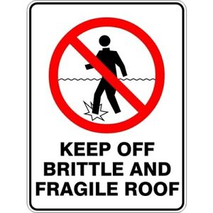 KEEP OFF BRITTLE AND FRAGILE ROOF - SELF ADHESIVE STICKER / DECAL / SIGN | HEALT