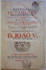 D. Fernando de MENEZES - Historia de Tangere (1732 - En langue portugaise)