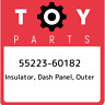 55223-60182 Toyota Insulator, dash panel, outer 5522360182, New Genuine OEM Part