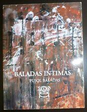 Mexico Art Exhibition Baladas Intimas: Pujol Baladas