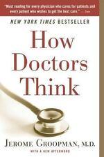 How Doctors Think, Groopman, Jerome, Good Book