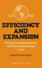 Efficiency and Expansion: Foreign Trade Organization in the Wilson-ExLibrary