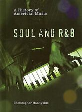 Soul and R&B A History of American Music