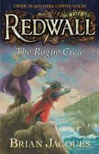 Redwall: The Rogue Crew : A Tale of Redwall by Brian Jacques (2013, Paperback)