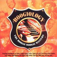 Boogiology: the Boogie Woogie Masters [CD]