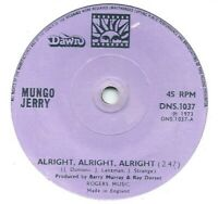 "Mungo Jerry ‎– Alright, Alright, Alright  7"" vinyl 45rpm single"