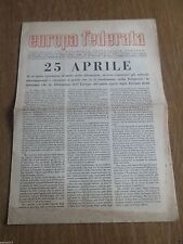 EUROPA FEDERATA - PERIODICO DEL MOVIMENTO FEDERALISTA EUROPEO - ROMA 1950
