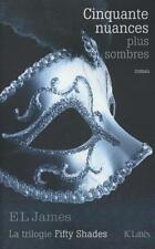 E. L. James ~ Cinquante nuances plus sombres (02) 9782709642538