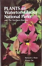 PLANTS OF WATERTON-GLACIER NATIONAL PARKS & NORTHERN ROCKIES