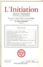 REVUE. L INITIATION Cahiers de Documentation Ésotérique. 49°ANNEE. N°4. 1976