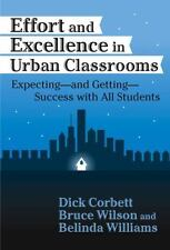 Effort and Excellence in Urban Classrooms: Expecting, and Getting, Success With