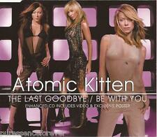 ATOMIC KITTEN - The Last Goodbye/Be With You (UK 4 Tk Enh CD Single/No Poster)