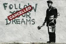 Banksy Follow Your Dreams Cancelled inch Poster 24x36 inch
