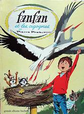 Fanfan et les cigognes. Pierre Probst. Grands Albums Hachette DL 1967