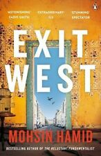 Exit West: SHORTLISTED for the Man Booker Prize 2017 By Mohsin Hamid (Paperback)