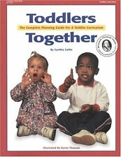 Toddlers Together: The Complete Planning Guide For