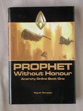 1st Ed Prophet Without Honour Ragnar Tornquist Honor Hc/Dj Anarchy Online Book 1