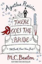 Agatha Raisin There Goes the Bride, MC Beaton  Murder Mystery - NEW