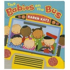 The Babies on the Bus by Karen Katz (2013, Board Book)