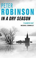 In A Dry Season (The Inspector Banks series), Robinson, Peter, Very Good, Paperb