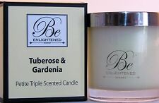 BE ENLIGHTENED~CANDLE PETITE~TRIPLE SCENTED~TUBEROSE & GARDENIA