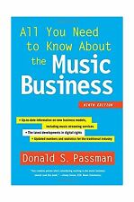 All You Need to Know About the Music Business: Ninth Edition Free Shipping