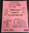 Erector Parts Illustrated 4th Edition 1983 Reproduction Copy A.C. Gilbert