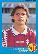 N°207 JOCELYN BLANCHARD FC.METZ VIGNETTE PANINI FOOTBALL 96 STICKER 1996