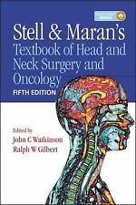 Stell & Maran's Textbook of Head and Neck Surgery and Oncology 5th Edition