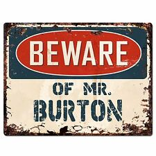 PP2723 BEWARE OF MR. BURTON Plate Chic Sign Home Store Wall Decor Funny Gift